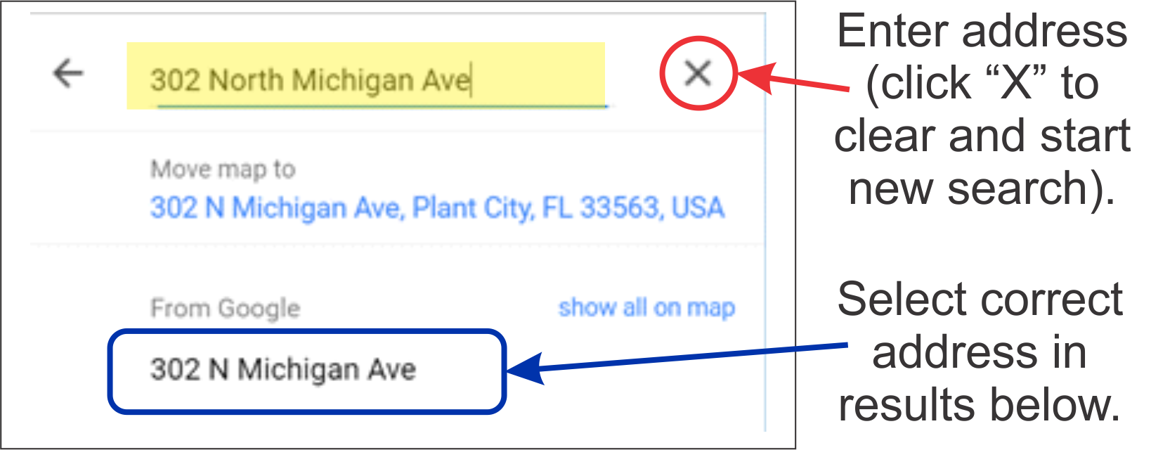 Enter the street address to search for (or click X to clear and start a new search), then select the correct address from the results